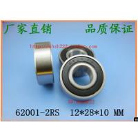 Wholesale 2 pcs 62001 RS Deep Groove Ball Bearing 12x28x10 12*28*10 mm bearings 62001RS from china suppliers