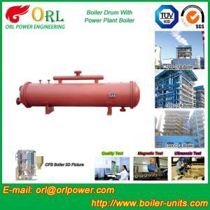 Best Floor Standing CFB Boiler Drum Non Toxic , Steam Drum In Boiler wholesale