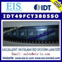 Wholesale IDT49FCT3805SO - IDT (Integrated Device Technology) - 3.3V CMOS BUFFER/CLOCK DRIVER - Emai from china suppliers