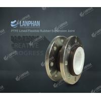 Wholesale Hot selling Lanphan PTFE Lined Flexible Rubber Expansion Joint from china suppliers